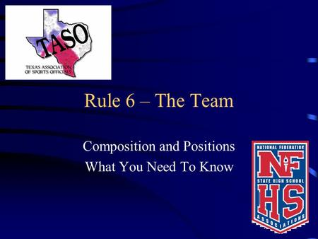 Rule 6 – The Team Composition and Positions What You Need To Know.