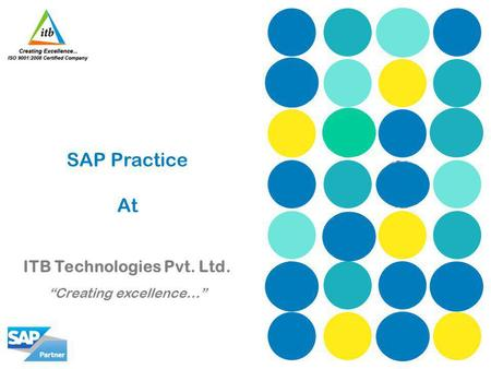 SAP Practice At ITB Technologies Pvt. Ltd. Creating excellence…
