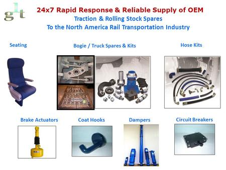 24x7 Rapid Response & Reliable Supply of OEM Traction & Rolling Stock Spares To the North America Rail Transportation Industry Seating Bogie / Truck Spares.