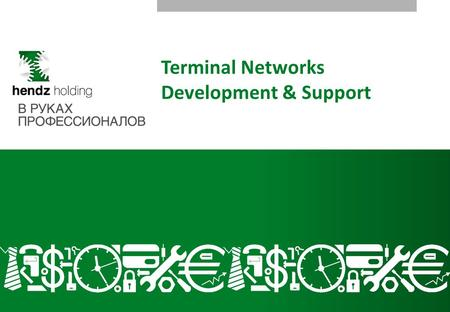 1 Terminal Networks Development & Support. 2 1.Short Historical Summary 2.Holding Structure 3.Profile 4.Our Resources 4.1. Federal Coverage Map 4.2. Service.