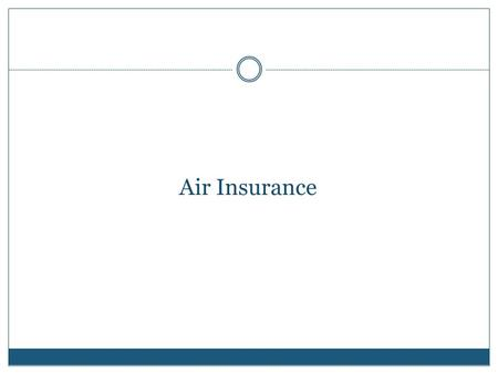 Air Insurance Aviation History.