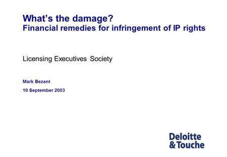 What's the damage? Financial remedies for infringement of IP rights