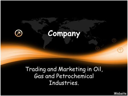 Company Trading and Marketing in Oil, Gas and Petrochemical Industries. Website.