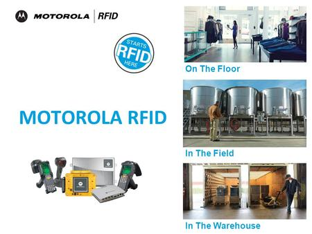 On The Floor In The Warehouse In The Field MOTOROLA RFID.