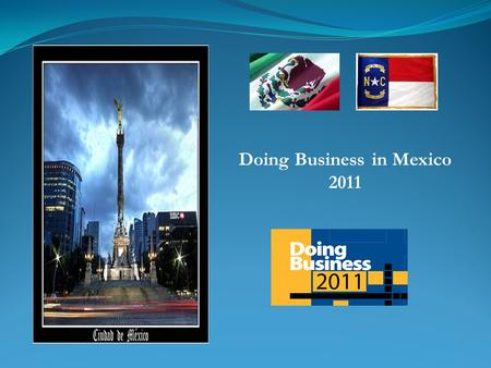 Doing Business in Mexico 2011. Population: 112,322,727 million GDP per capita: $13,200 (est. 2009) Under 20: 44 % Literacy Rate: 91 % Urban: 77 %