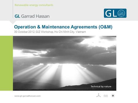Operation & Maintenance Agreements (O&M) 30 October 2012, GIZ Workshop, Ho Chi Minh City, Vietnam.