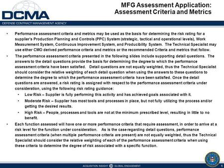 MFG Assessment Application: Assessment Criteria and Metrics 1 Performance assessment criteria and metrics may be used as the basis for determining the.