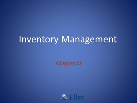 Inventory Management Chapter 13.
