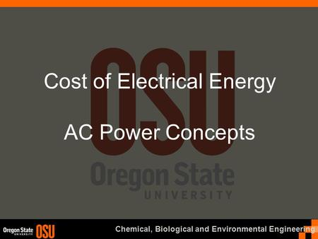 Chemical, Biological and Environmental Engineering Cost of Electrical Energy AC Power Concepts.