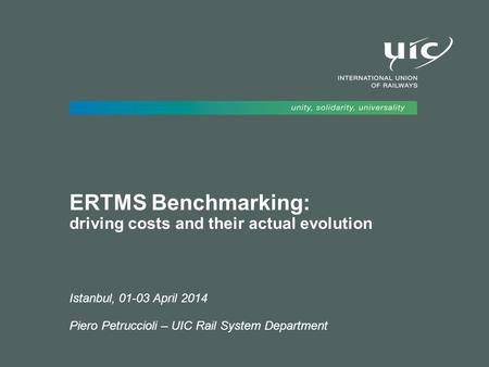 ERTMS Benchmarking: driving costs and their actual evolution