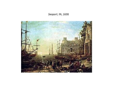 Seaport, IN, 1638. PORT MANAGEMENT and DEELOPMENT MST 354 FIRST SEMESTER Dr. Akram Elentably.