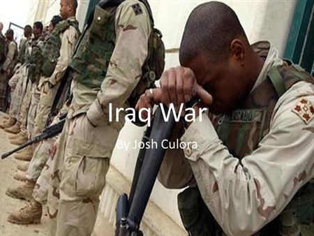Iraq War By Josh Culora. Videos of the Iraq War  4&feature=player_detailpage