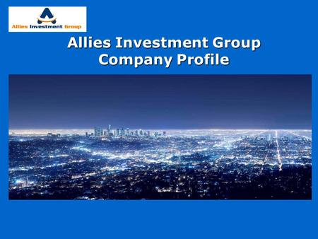 Allies Investment Group Company Profile. Introduction: AIG was founded in 1998 by former Mr. Amr Amin. Purpose of the company was basically representation.