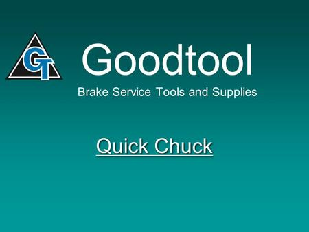 Goodtool Brake Service Tools and Supplies Quick Chuck.