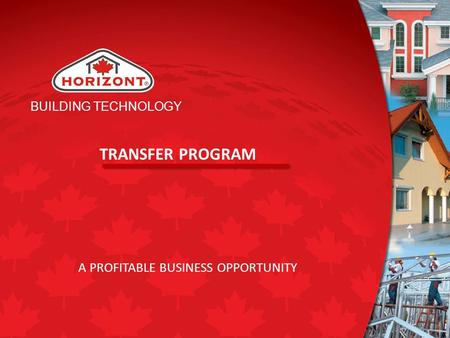 BUILDING TECHNOLOGY TRANSFER PROGRAM A PROFITABLE BUSINESS OPPORTUNITY.