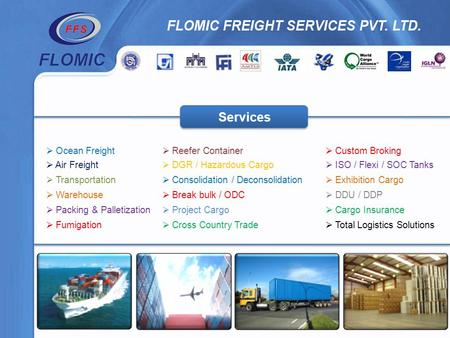 Reefer Container DGR / Hazardous Cargo Consolidation / Deconsolidation Break bulk / ODC Project Cargo Cross Country Trade Custom Broking ISO / Flexi /
