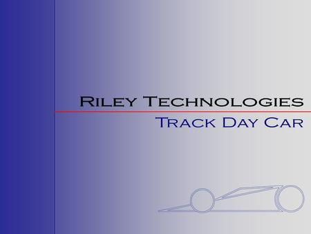 The Riley Technologies Mk XXII Track Day Car is the ultimate blend of on track performance and function in a cost effective package. The TDC can be used.