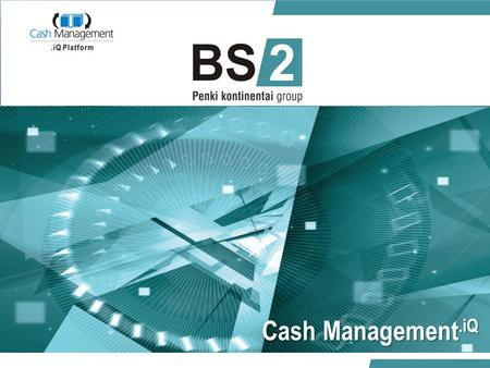 CashManagement.iQ Cash Management.iQ. 01/06/20142 Determine ROIMinimize expensesAutomate and optimize ATMs operationsReduce and manage business risks.