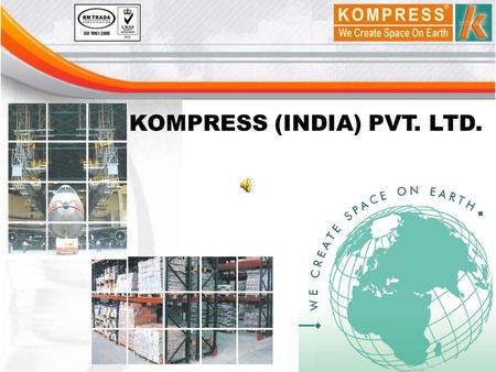 KOMPRESS (INDIA) PVT. LTD.. KOMPRESS (INDIA) PVT. LTD. INTRODUCTION KOMPRESS (India) Pvt. Ltd. is one of the leading manufacturers and providers of Material.