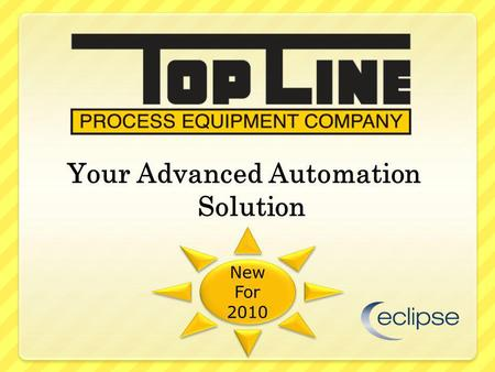 Your Advanced Automation Solution New For 2010 New For 2010.