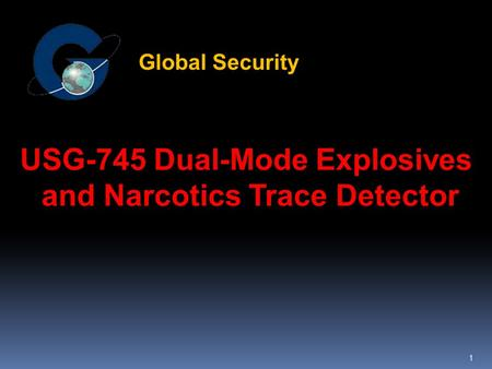 1 USG-745 Dual-Mode Explosives and Narcotics Trace Detector Global Security.