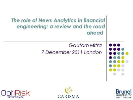 The role of News Analytics in financial engineering: a review and the road ahead The role of News Analytics in financial engineering: a review and the.