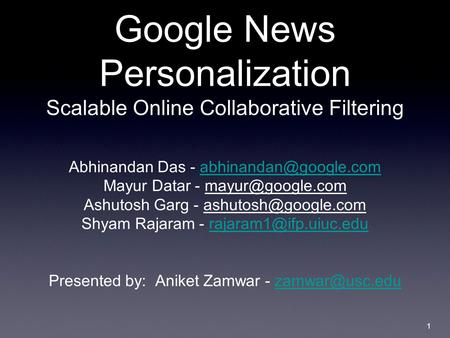 Google News Personalization Scalable Online Collaborative Filtering