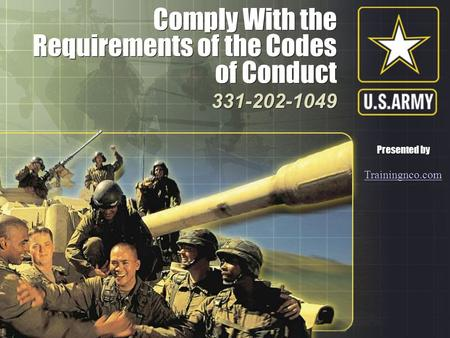 Comply With the Requirements of the Codes of Conduct Comply With the Requirements of the Codes of Conduct 331-202-1049 331-202-1049 Presented by Trainingnco.com.