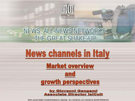 The growth of multi–channel + 1.5 Source: IsICult analysis on Auditel/ Eurisko figures All-day ratings in Italy, 2001-2005 (in %) Satellite viewers, april.
