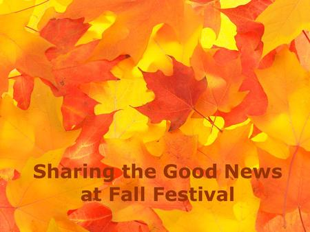 Sharing the Good News at Fall Festival