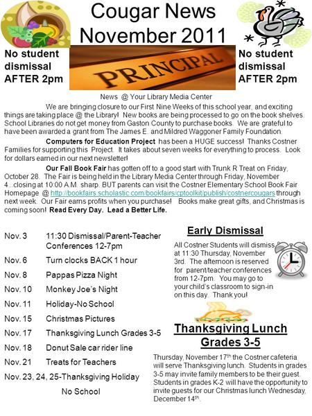 Cougar News November 2011 Your Library Media Center We are bringing closure to our First Nine Weeks of this school year, and exciting things are.