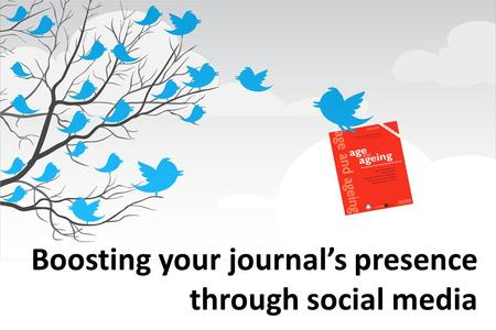 Boosting your journals presence through social media.