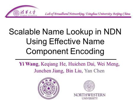 Scalable Name Lookup in NDN Using Effective Name Component Encoding