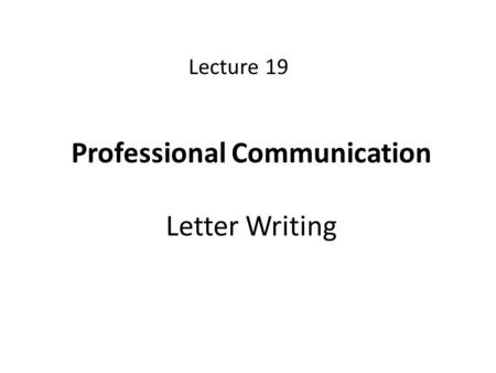 Professional Communication Letter Writing Lecture 19.