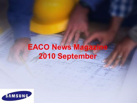 EACO News Magazine 2010 September. 2010-09: Topics DVM Plus III up compatibility New control devices –MIM-B16 –MIM-B17 –MIM-B18 How to change option code.