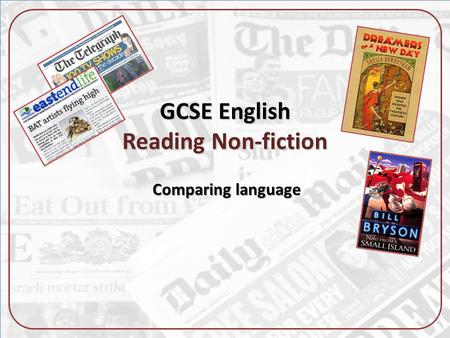 GCSE English Reading Non-fiction Comparing language.