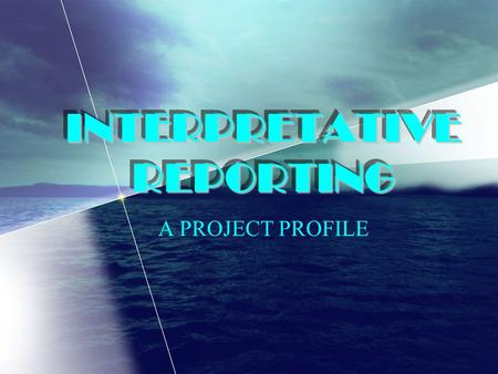 INTERPRETATIVE REPORTING A PROJECT PROFILE. Basic Education Curriculum MAKABAYAN SCIENCE JOURNALISM ENGLISH MATHEMATICS FILIPINO.