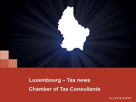 1 Luxembourg – Tax news Chamber of Tax Consultants.