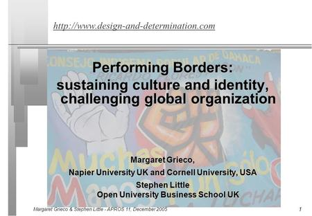 Margaret Grieco & Stephen Little - APROS 11, December 2005 1  Performing Borders: sustaining culture and identity,