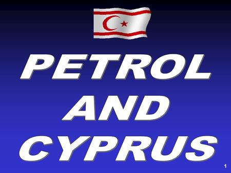 1. 2 Energy Resources of Cyprus % 70 of the Petrol Resources In the proposed Annan Plan, the natural resources and even the control of the creeks, that.