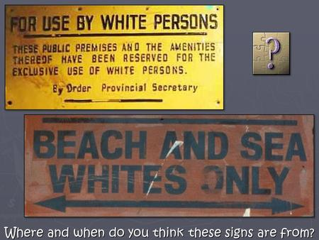 Where and when do you think these signs are from?.