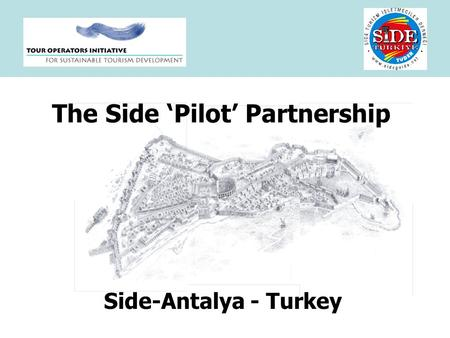 The Side Pilot Partnership Side-Antalya - Turkey.