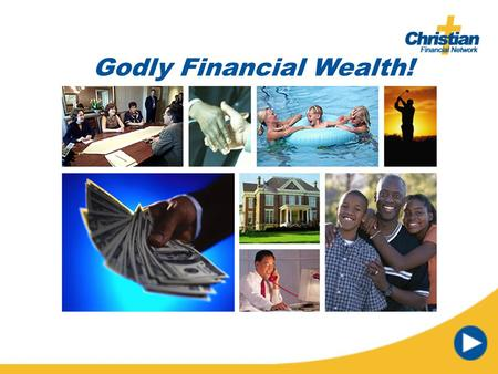 Godly Financial Wealth! The average American worker struggles to make ends meet often living paycheck to paycheck. The result is obvious: They live a.