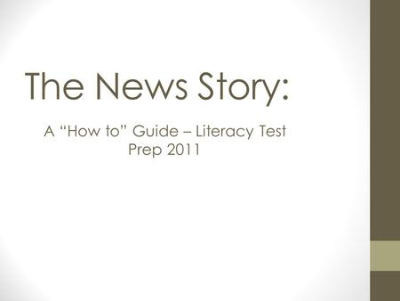 "A ""How to"" Guide – Literacy Test Prep 2011"