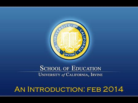 An Introduction: feb 2014. Our Mission to promote educational success in diverse learners of all ages through our collective research, teaching, and service.
