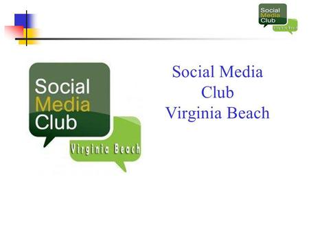 Social Media Club Virginia Beach. Afraid of change.
