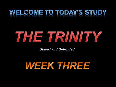 1Applied-Apologetics. 2 3 4 The Triunity of God 5Applied-Apologetics.