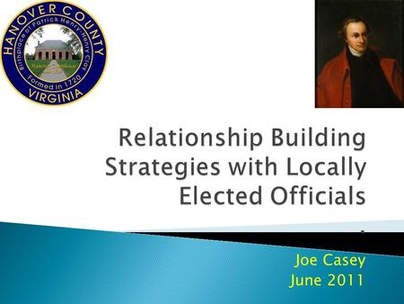 Joe Casey June 2011. Elected Officials (EOs) Capacity Delegate Down.