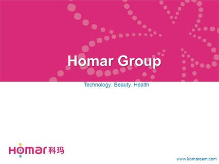 Homar Group Technology. Beauty. Health www.komaroem.com.