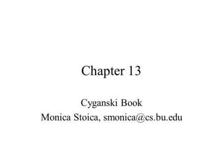 Chapter 13 Cyganski Book Monica Stoica,